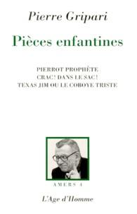 Pierre Gripari - Pièces enfantines.
