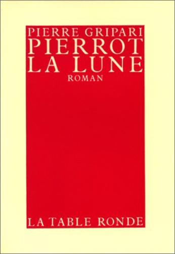 Pierre Gripari - Pierrot La lune.