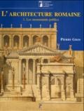 Pierre Gros - L'architecture romaine du début du IIIe siècle avant J-C à la fin du Haut-Empire - Tome 1, Les monuments publics.