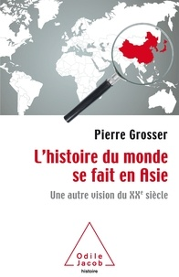 Lhistoire du monde se fait en Asie - Une autre vision du XXe siècle.pdf