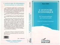 Pierre Grou - L'Aventure économique - De l'australopithèque aux multinationales, essai sur l'évolution économique.