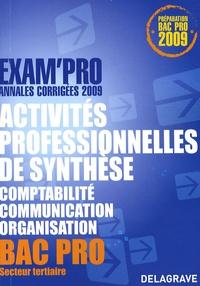 Activités professionnelles de synthèse épreuve E1A Bac Pro Comptabilité, communication, organisation - Annales corrigées.pdf