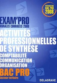 Pierre Grousson et Jean-Paul Marcops - Activités professionnelles de synthèse épreuve E1A Bac Pro - Annales corrigées.