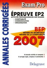 Pierre Grousson et Jean-Paul Macorps - EP2 Comptabilité Communication Organisation BEP MS et MC - Annales corrigées.