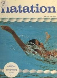 Pierre Gruneberg et  Collectif - La natation.