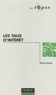 Pierre Gruson - Les taux d'intérêt.