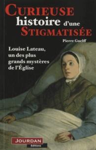 Curieuse histoire d'une stigmatisée - Pierre Guelff |