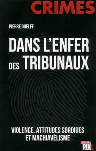 Pierre Guelff - Les grands mystères judiciaires.