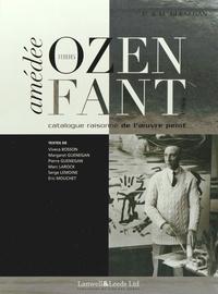 Pierre Guenegan et Margaret Guenegan - Amédée Ozenfant (1886-1966) - Catalogue raisonné de l'oeuvre peint.