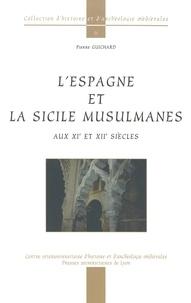 Pierre Guichard - L'Espagne et la Sicile musulmanes aux XIème et XIIème siècles.