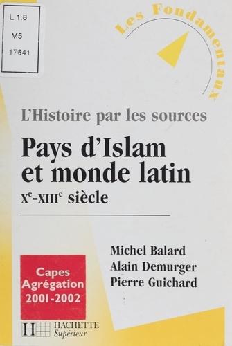 Pays d'Islam et monde Latin Xème-XIIIème siècle