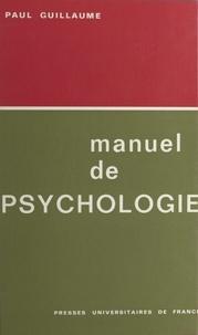 Pierre Guillaume - Manuel de psychologie.