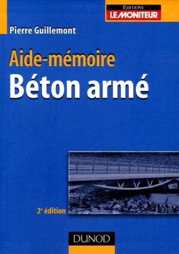 Pierre Guillemont - Béton armé - Aide-mémoire.