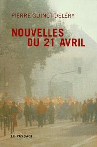 Pierre Guinot-Deléry - Nouvelles du 21 avril.