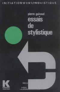Pierre Guiraud et Alain Rey - Essais de stylistique.