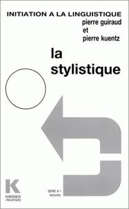 Pierre Guiraud et Alain Rey - La stylistique.