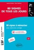 Pierre Guitteny et Laurent Verlaine - LSF Langue des signes française 80 signes de tous les jours - 80 signes à mémoriser avec exercices corrigés et fichiers vidéos.