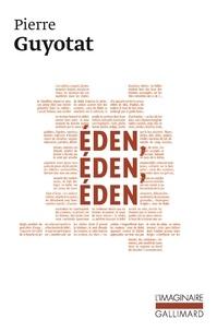 Pierre Guyotat - Eden, Eden, Eden.