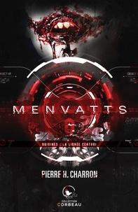 Pierre H. Charron - Menvatts  : MENVATTS La lignée Centuri.