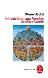 """Pierre Hadot - Introduction aux """"Pensées"""" de Marc Aurèle - La Citadelle intérieure."""
