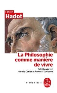 Téléchargements de livres audio allemands La philosophie comme manière de vivre par Pierre Hadot 9782253943488 (Litterature Francaise) PDB ePub