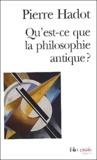 Pierre Hadot - Qu'est-ce que la philosophie antique ?.