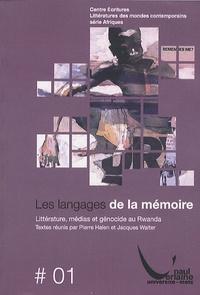 Pierre Halen - Les langages de la mémoire - Littératures, médias et génocide au Rwanda.