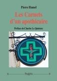 Pierre Hamel - Les carnets d'un apothicaire - Volume 1.