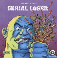 Pierre Hanot - Serial loser.