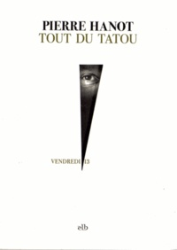 Pierre Hanot - Tout du tatou.