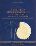 Pierre Hantzpergue - Les Ammonites kimméridgiennes du haut-fond d'Europe occidentale : biochronologie, systématique, évolution, paléobiogéographie.