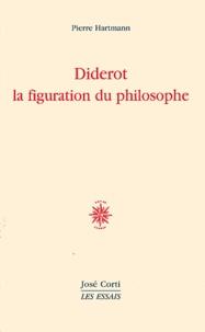 Pierre Hartmann - Diderot la figuration du philosophe.