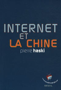 Pierre Haski - Internet et la Chine.