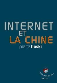 Pierre Haski - Internet et la Chine.