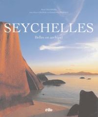 Pierre Hausherr et Jean-Pierre Chanial - Seychelles - Belles en archipel.