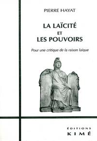 Deedr.fr LA LAICITE ET LES POUVOIRS. Pour une critique de la raison laïque Image