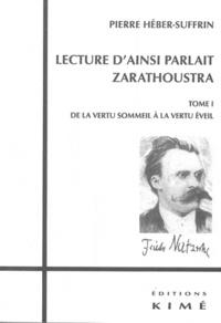 Lecture dAinsi parlait Zarathoustra - Tome 1, De la vertu sommeil à la vertu éveil.pdf