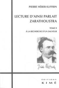 Lecture dAinsi parlait Zarathoustra - Tome 2, A la recherche dun sauveteur.pdf