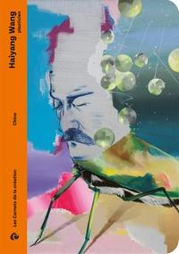 Pierre Hébert - Haiyang Wang, plasticien.