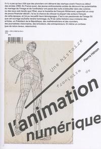 Pierre Hénon - Une histoire française de l'animation numérique.