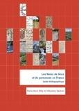 Pierre-Henri Billy et Sébastien Nadiras - Les noms de lieux et de personnes en France - Guide bibliographique.