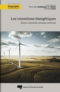 Pierre-Henri Bombenger et Eric Mottet - Les transitions énergétiques - Discours consensuels, processus conflictuels.