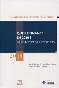 Histoiresdenlire.be L'année des professions financières - Volume 11, Quelle finance en 2030 ? 40 points de vue d'experts Image