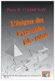 Pierre-Henri Communay - L'énigme rê-solue - Code Hélios.