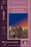 Pierre-Henri Communay - Les pyramides d'Egypte - Une histoire simple : analyse mathématique.