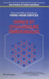 Pierre-Henri Derycke - Espace et dynamiques territoriales.