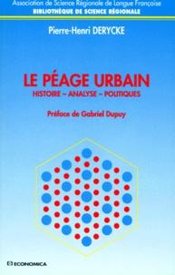 LE PEAGE URBAIN. Histoires, Analyses, Politiques.pdf