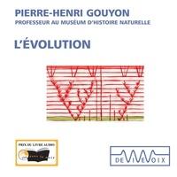 Pierre-Henri Gouyon - L'évolution.