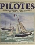 Pierre-Henri Marin et Jean Cuisenier - Pilotes - Les Hirondelles de la Manche, pilotes du Havre.