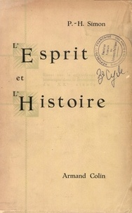 Pierre-Henri Simon - L'Esprit et l'Histoire.